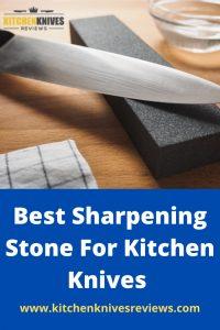 Best Sharpening Stone For Kitchen Knives -pinterest
